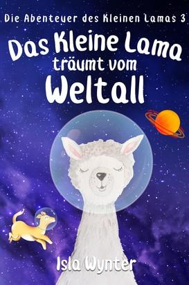 Das Kleine Lama Träumt vom Weltall