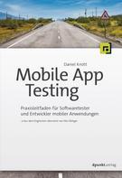 Daniel Knott: Mobile App Testing