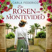Die Rosen von Montevideo
