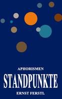 Ernst Ferstl: Standpunkte