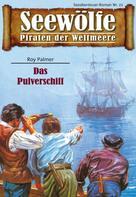 Roy Palmer: Seewölfe - Piraten der Weltmeere 21 ★★★★