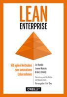 Jez Humble: Lean Enterprise
