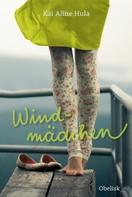 Kai Aline Hula: Windmädchen ★★★★