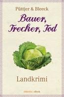 Kirsten Püttjer: Bauer, Trecker, Tod ★★★★