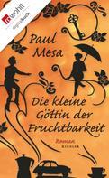 Paul Mesa: Die kleine Göttin der Fruchtbarkeit ★★★