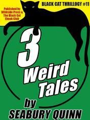 The Seabury Quinn Thrillogy - Three Monster Tales