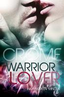 Inka Loreen Minden: Crome - Warrior Lover 2 ★★★★
