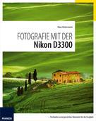 Kindermann, Klaus: Fotografie mit der Nikon D3300