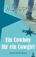 Maria Appenzeller: Ein Cowboy für ein Cowgirl