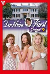 Der kleine Fürst Staffel 9 – Adelsroman - E-Book 81-90