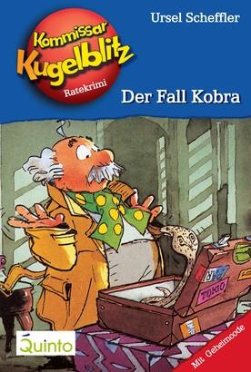 Kommissar Kugelblitz 14. Der Fall Kobra
