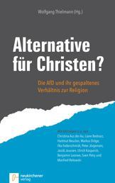 Alternative für Christen? - Die AfD und ihr gespaltenes Verhältnis zur Religion