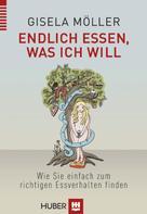 Gisela Möller: Endlich essen, was ich will ★★★