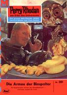 William Voltz: Perry Rhodan 251: Die Armee der Biospalter ★★★★