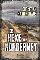Christian Hardinghaus: Die Hexe von Norderney ★★★★