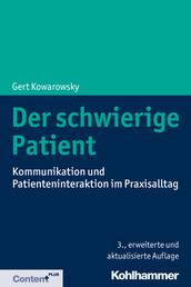 Der schwierige Patient - Kommunikation und Patienteninteraktion im Praxisalltag