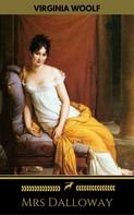 Virginia Woolf: Mrs Dalloway (Golden Deer Classics)