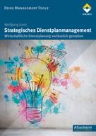 Wolfgang Ganz: Strategisches Dienstplanmanagement ★★★★