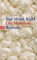 Sue Monk Kidd: Die Meerfrau ★★★★