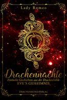 Lady Romeo: Drachennächte: Eve's Geheimnis ★★★★
