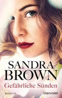 Sandra Brown: Gefährliche Sünden ★★★★