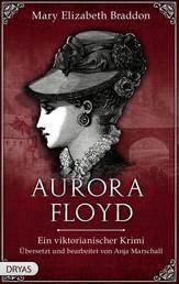Aurora Floyd - Ein viktorianischer Krimi