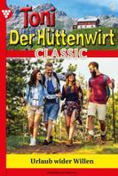 Friederike von Buchner: Toni der Hüttenwirt Classic 1 – Heimatroman
