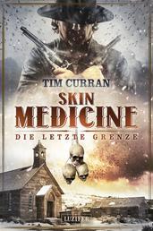 SKIN MEDICINE - Die letzte Grenze - Horror-Thriller