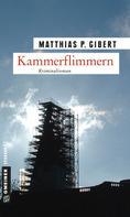 Matthias P. Gibert: Kammerflimmern ★★★★