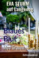 Moa Graven: Blaues Blut