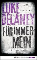 Luke Delaney: Für immer mein ★★★★