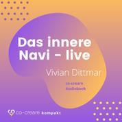 Das innere Navi (live von der WeQ Tour 2019)