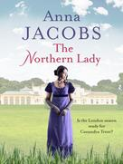 Anna Jacobs: The Northern Lady