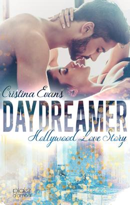 Daydreamer - Hollywood Love Story