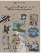 Boris Fernbacher: Vom Jerusalemer Tempel nach New York