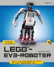 LEGO®-EV3-Roboter - Bauen und programmieren lernen mit LEGO® MINDSTORMS® EV3