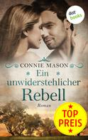 Connie Mason: Ein unwiderstehlicher Rebell ★★★★