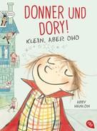 Abby Hanlon: Donner und Dory! Klein, aber oho ★★★★