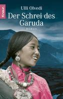 Ulli Olvedi: Der Schrei des Garuda ★★★★