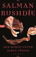 Salman Rushdie: Der Boden unter ihren Füßen ★★★★