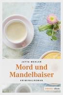 Jutta Mehler: Mord und Mandelbaiser ★★★★