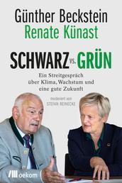 SCHWARZ vs. GRÜN - Ein Streitgespräch über Klima, Wachstum und eine gute Zukunft