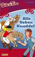 Theo Schwartz: Bibi & Tina - Alle lieben Knuddel ★★★★★