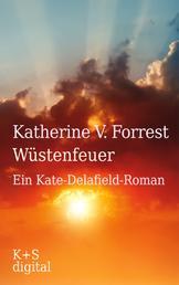 Wüstenfeuer - Ein Kate-Delafield-Roman