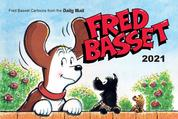Fred Basset Yearbook 2021 - Witty Comic Strips from Britain's Best-Loved Basset Hound