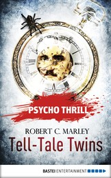 Psycho Thrill - Tell-Tale Twins