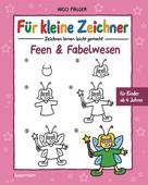 Nico Fauser: Für kleine Zeichner - Feen und Fabelwesen ★★★★