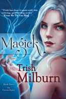Trish Milburn: Magick