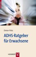 Dieter Pütz: ADHS-Ratgeber für Erwachsene ★★★★★