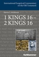 Steve McKenzie: 1 Kings 16 - 2 Kings 16